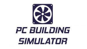 PC Building Simulator indir