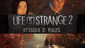 Life is Strange 2 Episode 2 İndir